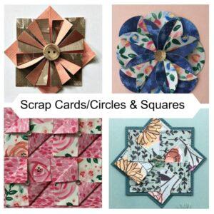 Scrap Cards/Circles & Squares with Karen