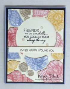Friends Are Like Seashells Stampin' Up!